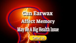 can-earwax-affect-our-memory