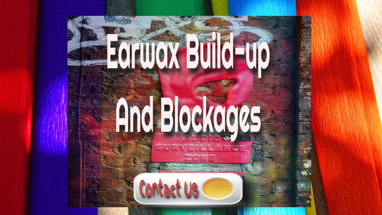 earwax buildup and blockages